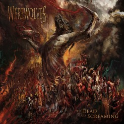 Werewolves - The Dead Are Screaming - LP