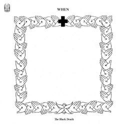 When - The Black Death - LP Gatefold