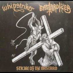 "Whipstriker - Bastardizer - Strike Of The Bastard - 10"" vinyl"