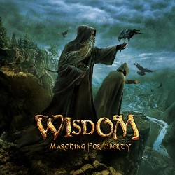 Wisdom - Marching For Liberty LTD Edition - CD DIGIPAK