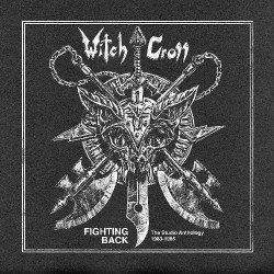Witch Cross - Fighting Back - The Studio Anthology 1983-1985 - CD