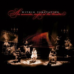 Within Temptation - An Acoustic Night At The Theatre - CD