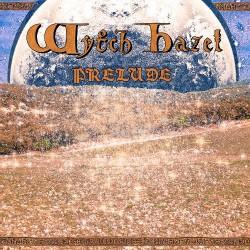 Wytch Hazel - Prelude - CD SLIPCASE