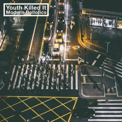 Youth Killed It - Modern Bollotics - CD DIGIPAK