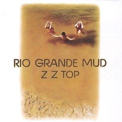 ZZ Top - Rio Grande Mud - LP COLOURED