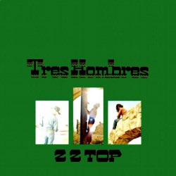 ZZ Top - Tres Hombres - LP Gatefold