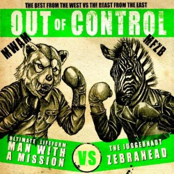 Zebrahead X Man With A Mission - Out Of Control - CD DIGIPAK