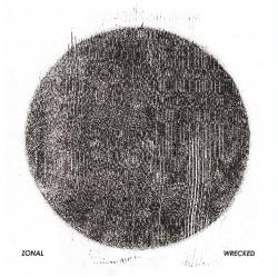 Zonal - Wrecked - DOUBLE LP Gatefold