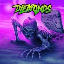 Diemonds - Never Wanna Die - CD