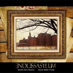 Endless Asylum - Danvers State Hospital - Beyond Mental Illness - CD DIGISLEEVE
