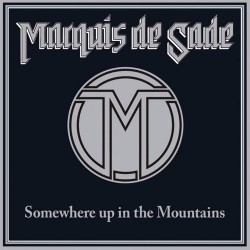 Marquis De Sade - Somewhere Up In The Mountains - CD SLIPCASE