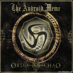 The Android Meme - Ordo Ab Chao - CD DIGIPAK