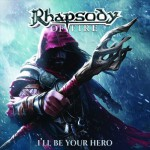 Rhapsody (of Fire) - I'll Be Your Hero - CD EP
