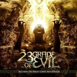 23rd Grade Of Evil - Bad Men Do What Good Men Dream - CD