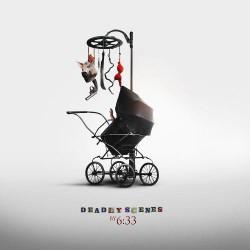 6:33 - Deadly Scenes - CD DIGISLEEVE