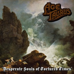 Age Of Taurus - Desperate Souls of Tortured Times - CD
