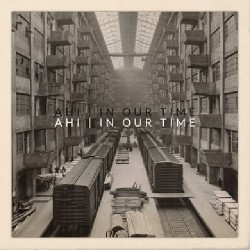 Ahi - In Our Time - LP