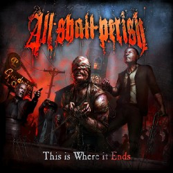 All Shall Perish - This Is Where It Ends - CD