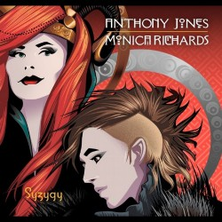 Anthony Jones - Monica Richards - Syzygy - CD EP