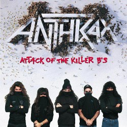 Anthrax - Attack Of The Killer B's - CD
