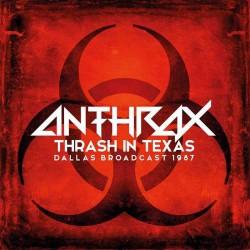 Anthrax - Thrash In Texas - DOUBLE LP GATEFOLD COLOURED