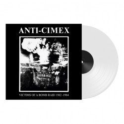 Anti Cimex - Victims Of A Bomb Raid 1982-1984 - LP Gatefold Coloured