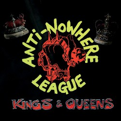 Anti Nowhere League - Kings And Queens - LP COLOURED
