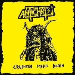 Antichrist - Crushing Metal Death - CD