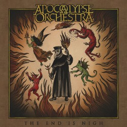 Apocalypse Orchestra - The End Is Nigh - DOUBLE LP Gatefold