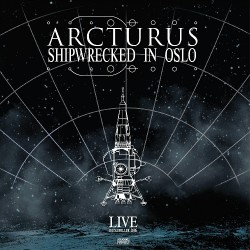 Arcturus - Shipwrecked in Oslo - CD