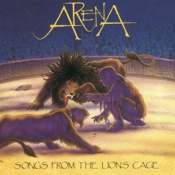 Arena - Songs From The Lions Cage - CD