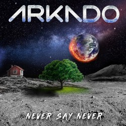 Arkado - Never Say Never - CD