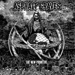 Asphalt Graves - The New Primitive - CD