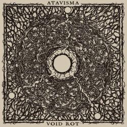 Atavisma - Void Rot - Split - LP