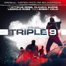 Atticus Ross, Claudia Sarne & Leopold Ross - Triple 9 (original Motion Picture Soundtrack) - CD DIGIPAK