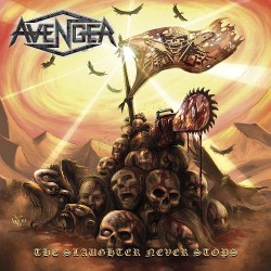 Avenger - The Slaughter Never Stops - CD DIGIPAK