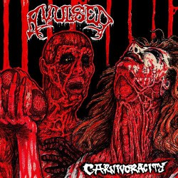 Avulsed - Carnivoracity - LP