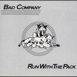 Bad Company - Run With The Pack - CD