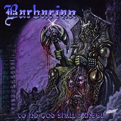 Barbarian - To No God Shall I Kneel - CD