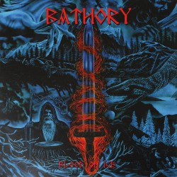 Bathory - Blood On Ice - DOUBLE LP