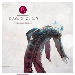 Beborn Beton - A Worthy Compensation - CD DIGIPAK