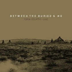 Between The Buried And Me - Coma Ecliptic: Live - DOUBLE LP Gatefold