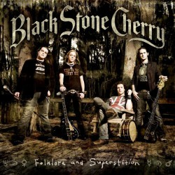 Black Stone Cherry - Folklore And Superstition - CD