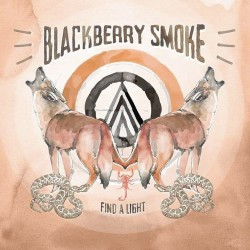 Blackberry Smoke - Find A Light - CD DIGIPAK