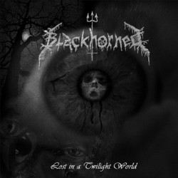 Blackhorned - Lost in a Twilight World - CD