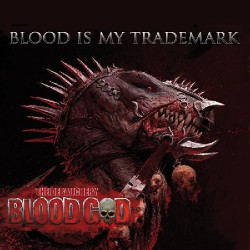 Blood God - Blood is my Trademark - CD