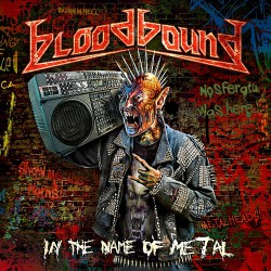 Bloodbound - In the Name of Metal - CD DIGIPAK