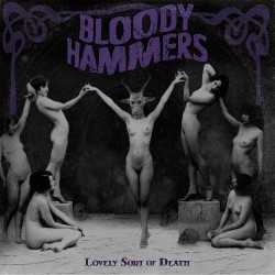 Bloody Hammers - Lovely Sort Of Death - CD DIGIPAK
