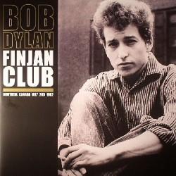 Bob Dylan - Finjan Club - Montreal Canada July 2nd 1962 - DOUBLE LP Gatefold