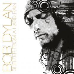 Bob Dylan - Shelter From A Hard Rain - LP Gatefold